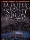 Europe's Last Stand: America's Final Warning, Part 2 (DVD) 2015