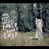 Loved Wild Lost - CD