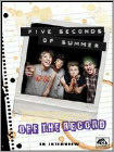 Five Seconds of Summer: Off the Record (DVD) 2015