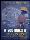 If You Build It (DVD)