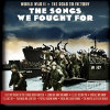 Songs We Fought For: World War II Road To Victory - CD