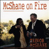 McShane On Fire - CD