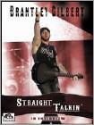 Brantley Gilbert: Straight Talkin' (DVD)