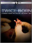 Twice Born Stories From The Special Delivery Unit (DVD)