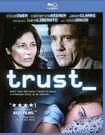 Trust [blu-ray] 2781477
