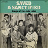 Saved and Sanctified: Songs of the... [LP] - VINYL