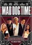 Mad Dog Time [blu-ray] [1996] 29079775