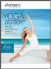 Element: Yoga for Strength & Flexibility (DVD) 2013
