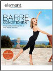 Element: Barre Conditioning (DVD) (Eng) 2013