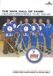 The Wha Hall Of Fame: Remembering The Wha - World Hockey Association Hall Of Fame - Volume 3 (dvd) 29750154