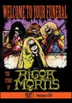 Rigor Mortis: Welcome To Your Funeral - The Story Of Rigor Mortis - Part 1 (dvd) 30225162