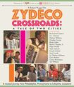 Zydeco Crossroads: A Tale Of Two Cities [blu-ray] 30302295