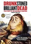 Drunk Stoned Brilliant Dead: The Story Of The National Lampoon (dvd) 30424203