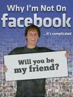 Why I'm Not On Facebook (dvd) 30787896