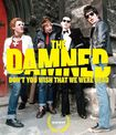 The Damned: Don't You Wish That We Were Dead [blu-ray] 30808143