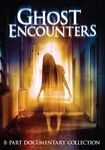 Ghost Encounters: 8-part Documentary Collection [2 Discs] (dvd) 31635315