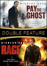 Rage / Pay The Ghost (DVD)
