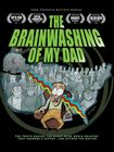 The Brainwashing Of My Dad (dvd) 32033205