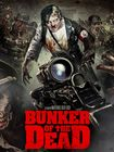 Bunker Of The Dead (dvd) 32077822