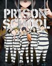 Prison School: The Complete Series [blu-ray/dvd] [4 Discs] 32116264