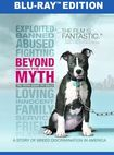 Beyond The Myth: A Film About Pit Bulls And Breed Discrimination [blu-ray] 32225279