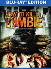 How To Kill A Zombie [blu-ray] 32263311