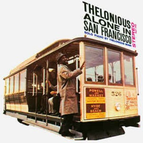 Album Art for Alone in San Francisco [Bonus Tracks] by THELONIOUS MONK