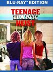 Teenage Bank Heist [blu-ray] 32517214