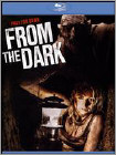 From the Dark (Blu-ray Disc)