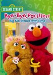 Click here for Sesame Street: Bye-bye Pacifier! Big Kid Stories W... prices