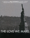 The Love We Make [blu-ray] [english] [2011] 4073218