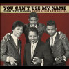 You Can't Use My Name: The... [Digipak] - CD