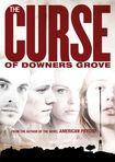 The Curse Of Downer's Grove (dvd) 4272002