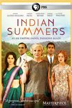 Masterpiece: Indian Summers...