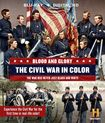 Blood And Glory: The Civil War In Color [blu-ray] [2 Discs] 4501567
