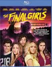 The Final Girls [blu-ray] 4575901