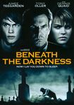 Beneath The Darkness (dvd) 4712184