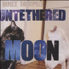 Untethered Moon - CD
