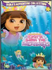 Dora the Explorer: Dora Saves the Mermaids (DVD) 2007