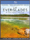 The Everglades: A Subtropical Paradise (Blu-ray Disc) (Enhanced Widescreen for 16x9 TV) (Eng) 2011