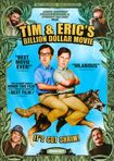 Tim & Eric's Billion Dollar Movie (dvd) 5100931