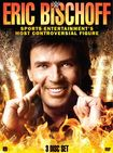 Wwe: Eric Bischoff - Sports Entertainment's Most Controversial Figure (dvd) 5154300
