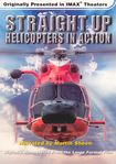 Straight Up! Helicopters In Action (dvd) 5272947