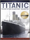 Titanic: The Definitive Documentary Collection (DVD)