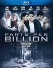 Parts Per Billion [blu-ray] 5527001