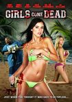 Girls Gone Dead [unrated] (dvd) 5560091
