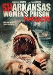 Sharkansas Women's Prison Massacre (dvd) 5577669