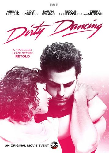 Danse lascive /Dirty Dancing 2017 [Remake]  Complet