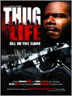 Thug Life: All in the Game (DVD) (Black & White) 2011
