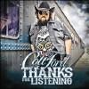 Thanks for Listening - CD